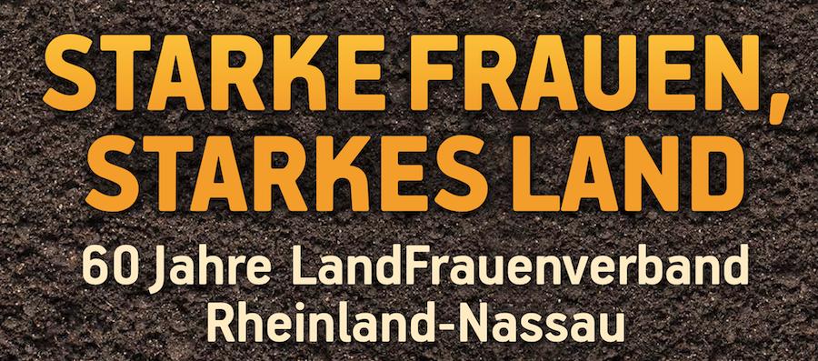 Termin verschoben! 60 Jahre LandFrauenverband Rheinland-Nassau