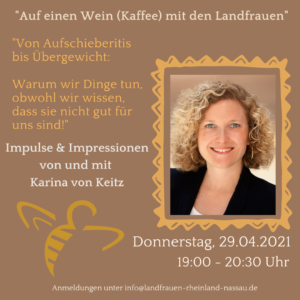 """Flyer zur Veranstaltung """"Auf einen Wein (Kaffee) mit den LandFrauen mit Karina von Keitz. Thema """"Von Aufschieberitis bis Übergewicht: Warum wir Dinge tun, obwohl wir wissen dass sie nicht gut für uns sind"""